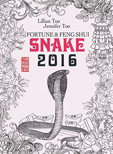 Lillian Too & Jennifer Too Fortune & Feng Shui 2016 Snake by Lillian Too and Jennifer Too (2015-10-20) par Lillian Too and Jennifer Too