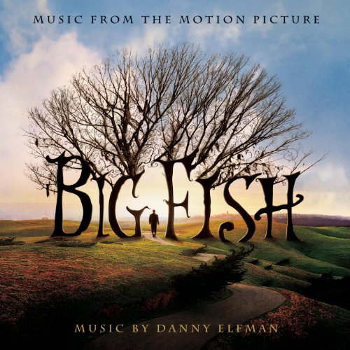 Big Fish - Music from the Moti...