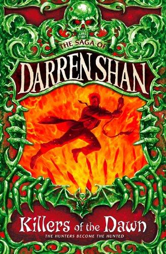 Killers of the Dawn (The Saga of Darren Shan, Book 9) (English Edition)