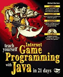 Teach Yourself Internet Game Programming With Java in 21 Days by Michael Morrison (1996-09-02)