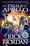 #10: The Burning Maze (The Trials of Apollo Book 3)