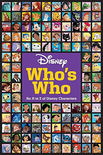 Meet the Characters: A Disney Who's Who por Disney Book Group