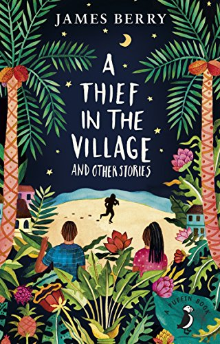A Thief In The Village (A Puffin Book)