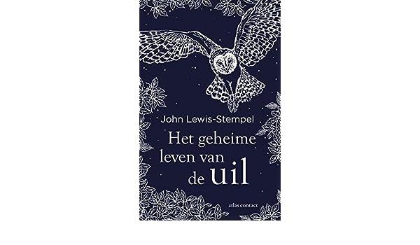Het Geheime Leven Van De Uil Amazoncouk John Lewis