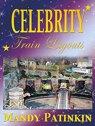 Celebrity Train Layouts: Mandy Patinkin [OV]