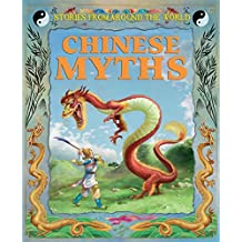 Chinese Myths (Stories From Around  the World)