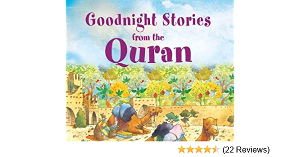 Goodnight Stories from the Quran: Islamic Children's Books