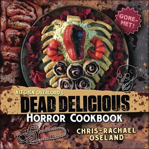 ead Delicious Horror Cookbook (Dead Nerd Halloween)
