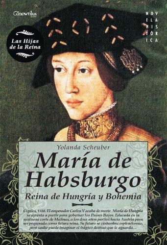 María de Habsburgo por Yolanda Scheuber