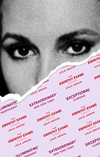 The Empathy Exams. Essays por Leslie Jamison