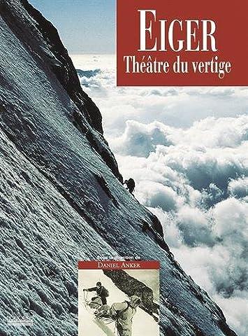 Eiger, théâtre du