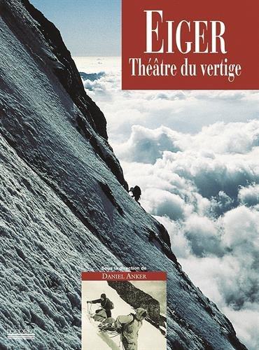 Eiger, théâtre du vertige