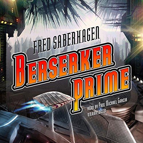 Berserker Prime  Audiolibri