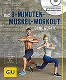 Das 8-Minuten-Muskel-Workout ohne Geräte (mit DVD) (GU Multimedia)
