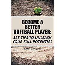 Become a Better Softball Player (English Edition)
