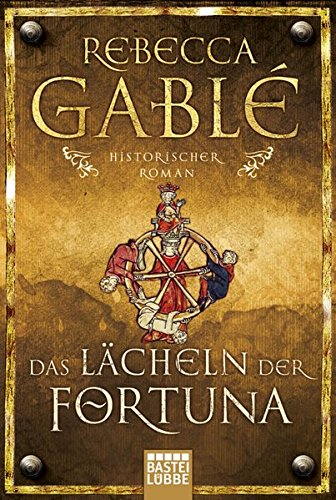 Das Lächeln der Fortuna: Historischer Roman (Waringham Saga, Band 1) -