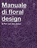 Il manuale di floral design