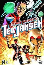 Stephen Colberts Tek Jansen by John Layman (2009-08-25)
