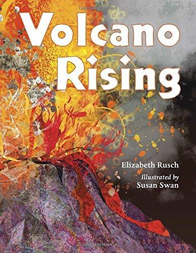 Volcano Rising by Elizabeth Rusch (2013-08-01)