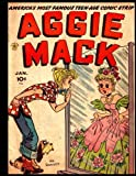 Aggie Mack #1: Golden Age Humor Comic - America's Most Famous Teen-Age Comic Strip