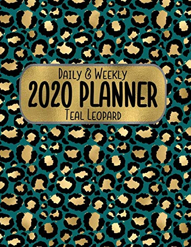 Daily & Weekly 2020 Planner Teal Leopard: 8.5 x 11 Gold Animal Print Agenda Planning Notebook: Daily, Weekly & Monthly -