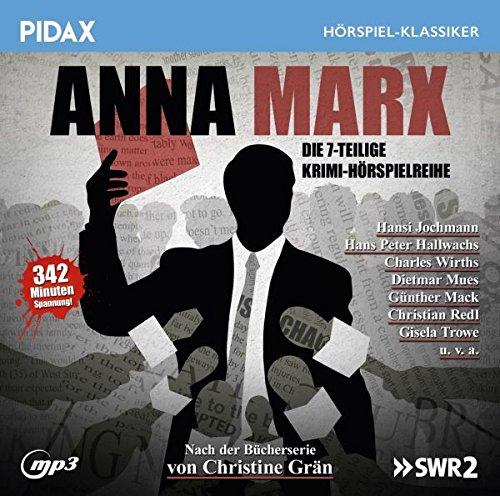 Anna Marx / Die 7-teilige Krimi-Hörspielreihe nach der Romanreihe von Christine Grän (Pidax Hörspiel-Klassiker)