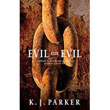 Evil For Evil: The Engineer Trilogy: Book Two