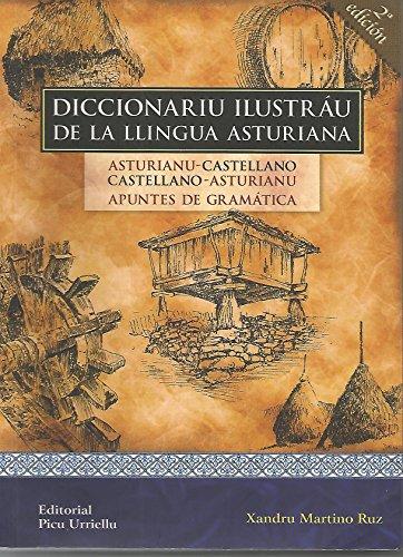 Diccionariu Ilustrau De La Llingua Asturiana por Xandru Martino Ruz