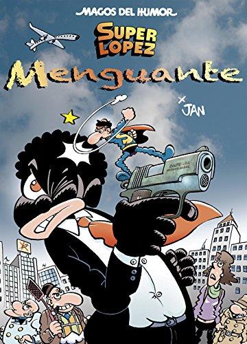 Superlópez. Menguante (Magos del Humor 186) por Jan