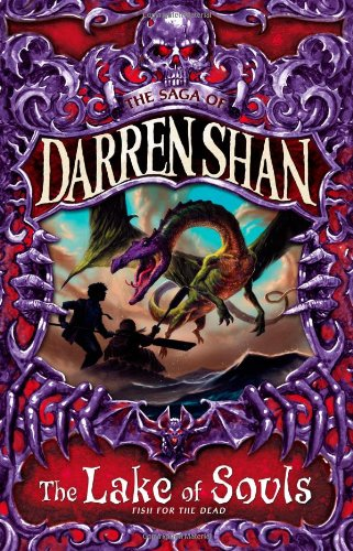 The Lake of Souls (The Saga of Darren Shan, Book 10)