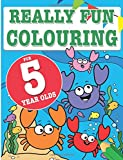 Best Books For 5 Year Old Girls - Really Fun Colouring Book For 5 Year Olds: Review