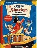 Käpt'n Sharkys wildeste Piratenabenteuer (Käpt'n Sharky (Bilderbücher))