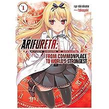 Arifureta: From Commonplace to World's Strongest Volume 1 (English Edition)