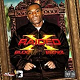 Songtexte von X‐Raided - Bloc Bizniz