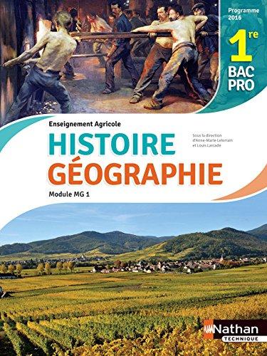 Histoire et Géographie 1re Bac Pro Agricole par Philippe Braconnier