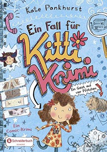 Ein Fall für Kitti Krimi, Band 01: Ein Geist auf vier Pfötchen -