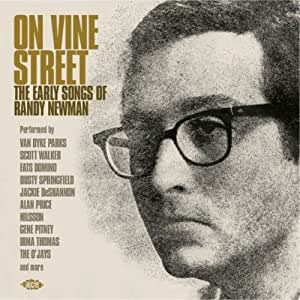 On Vine Street: The Early Songs Of Randy Newman