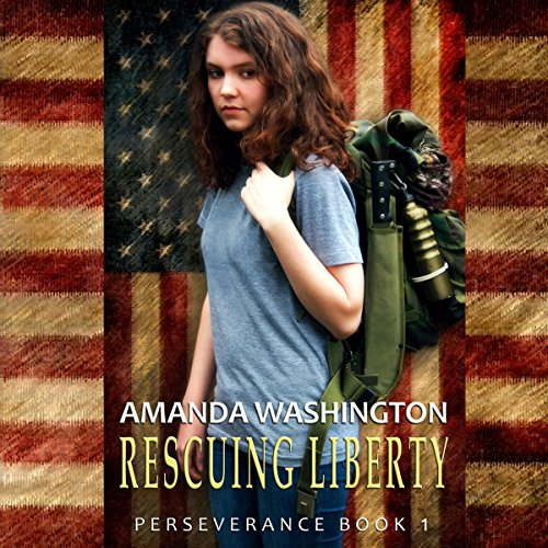 Rescuing Liberty: Perseverance, Book 1