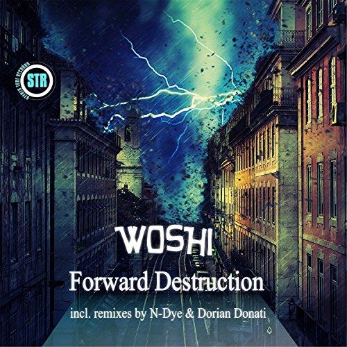 Forward Destruction (N-Dye Remix) -