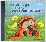 Der kleine Igel und die rote Schmusedecke, 1 Audio-CD