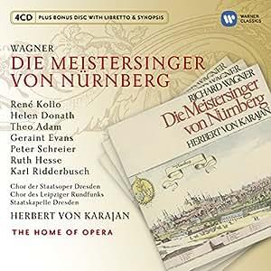 Wagner: Die Meistersinger von Nurnberg (Home of Opera)