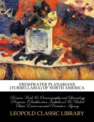 Freshwater planarians (Turbellaria) of North America por Roman Kenk