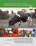 Helping Africa Help Itself: A Global Effort (Africa: Progress and Problems)
