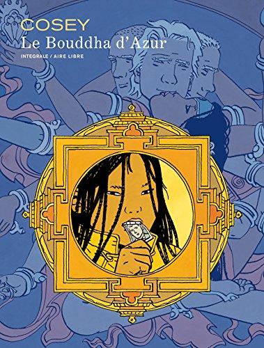 Le Bouddha d'Azur - L'intégrale - tome 1 - Bouddha d'azur l'intégrale (édition spéciale)