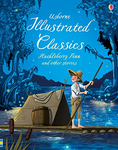 Illustrated Classics Huckleberry Finn & Other Stories (Illustrated Stories) por Various