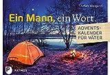 Ein Mann, ein Wort - Adventskalender für Väter 2017