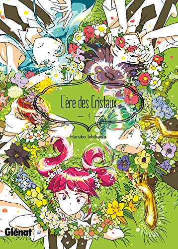 L'Ère des Cristaux - Tome 04 par Haruko Ichikawa