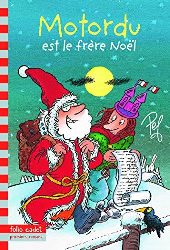 Motordu est le frère Noël par Pef