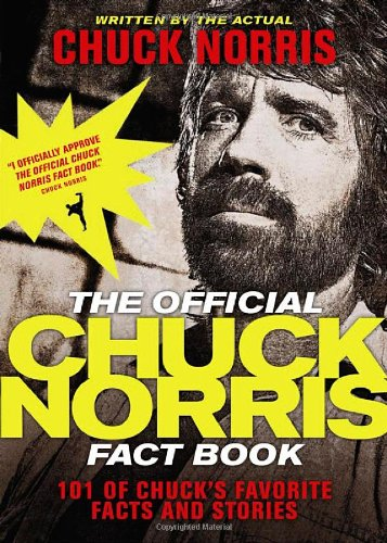 The Official Chuck Norris Fact Book: 101 of Chuck's Favorite Facts and Stories por Chuck Norris
