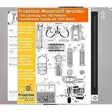 Wasserstoff herstellen: Deine Projektbox inkl. 1193 Original-Patenten bringt Dich mit Spaß hinter die Geheimnisse der Technik!